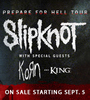 Slipknot w/ special guests KORN and KING 810